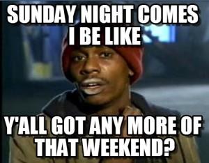 Sundays Be Like...