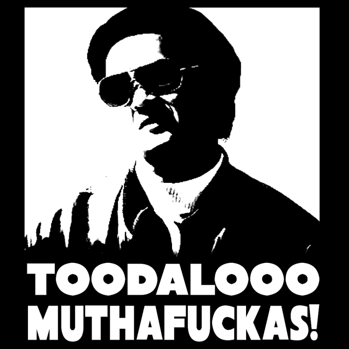 Toodaloo Muthafuckas